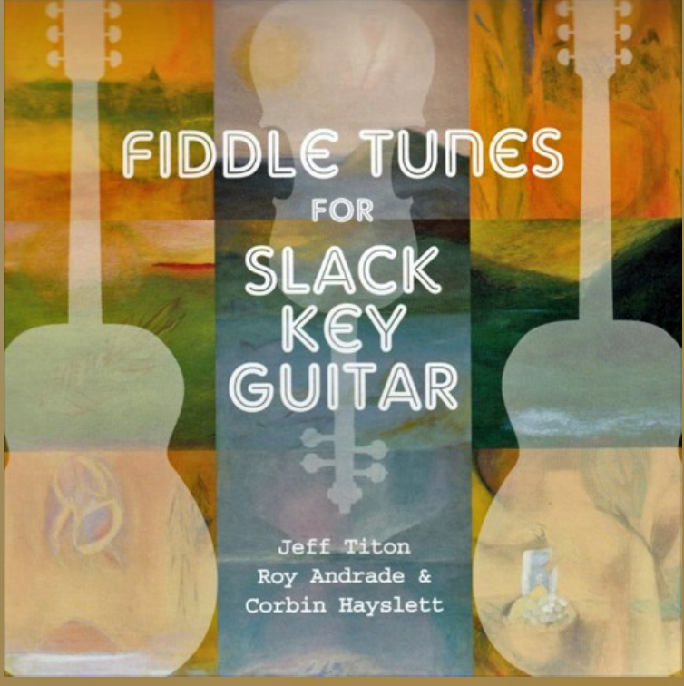 Fiddle Tunes for Slack Key Guitar
